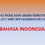 Soal Penilaian Akhir Semester UAS 1 Bahasa Indonesia Kelas 7 K13